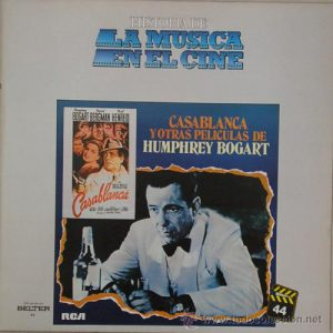 Casablanca and other film of Humphrey Bogart