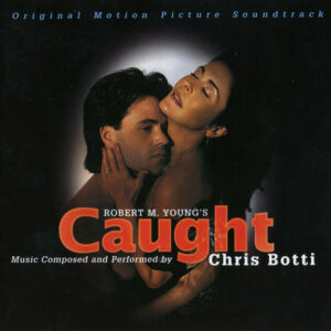 Chris Botti ‎– Caught