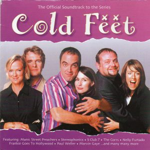Cold Feet (The Official Soundtrack To The Series)