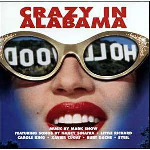 Crazy In Alabama (Original Motion Picture Soundtrack)