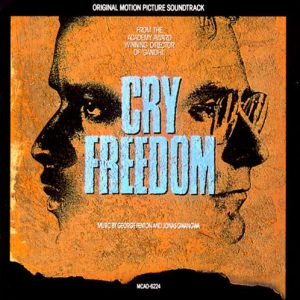 Cry Freedom (Original Motion Picture Soundtrack)