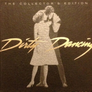 Dirty Dancing - The Collector's Edition