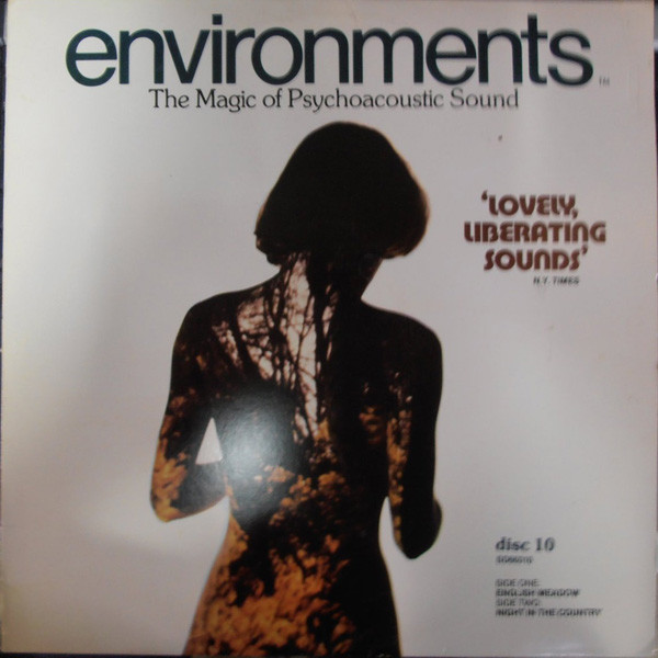 Environments (Totally New Concepts In Sound - Disc 10) Label: Syntonic Research Inc. ‎– SD 66010