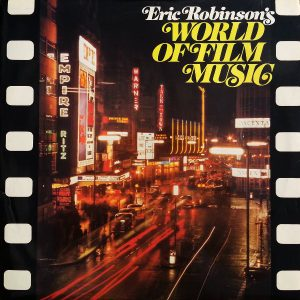 Eric Robinson's world of film music