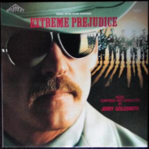 Extreme Prejudice (Original Motion Picture Soundtrack)