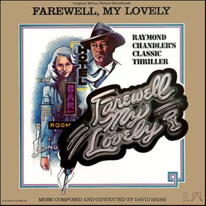 David Shire ‎– Farewell, My Lovely: Original Motion Picture Soundtrack
