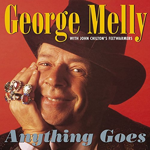George Melly With John Chilton's Feetwarmers ‎– Anything Goes