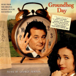 Groundhog Day (Music From The Original Motion Picture Soundtrack)