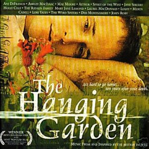 Hanging Garden - Music From And Inspired By The Motion Picture