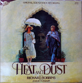 Heat And Dust (Original Soundtrack Recording)