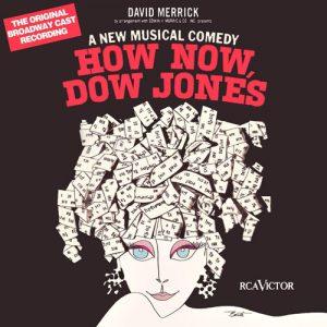 How Now, Dow Jones (Original Broadway Cast Recording)