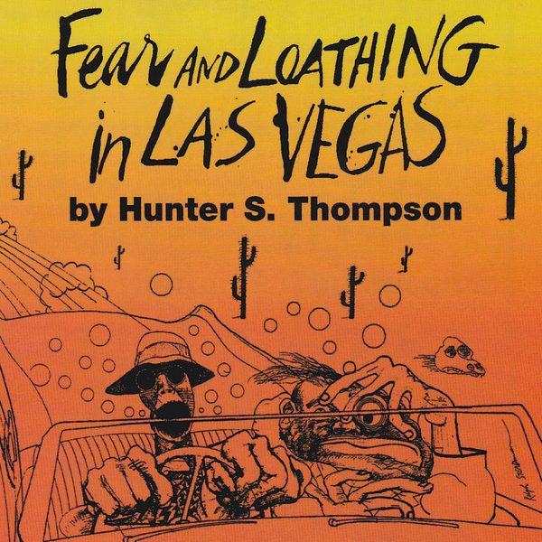 Hunter S. Thompson – Fear And Loathing In Las Vegas
