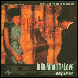 In The Mood For Love (Original Soundtrack From The Motion Picture)