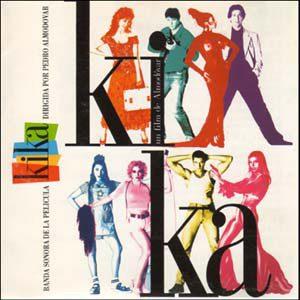 Kika (Banda Sonora De La Pelicula)