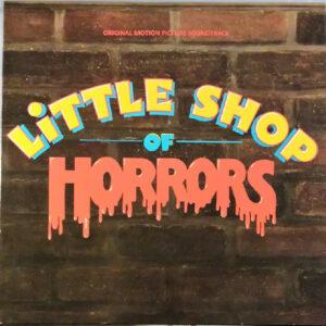 Little Shop Of Horrors - Original Motion Picture Soundtrack