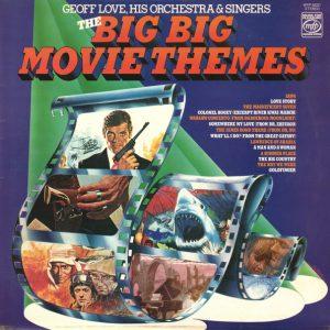 Big Big Movie Themes - Geoff Love original soundtrack