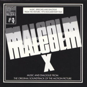 Malcolm X - Music And Dialogue From The Original Soundtrack Of The Motion Picture