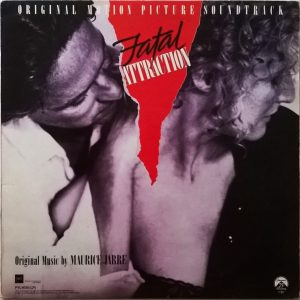 Maurice Jarre ‎– Fatal Attraction (Original Motion Picture Soundtrack)