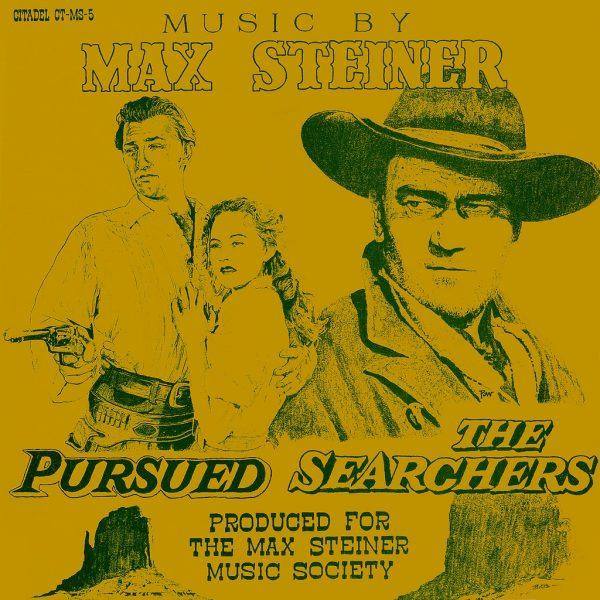 Max Steiner – Pursued / The Searchers