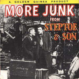 More Junk From Steptoe & Son