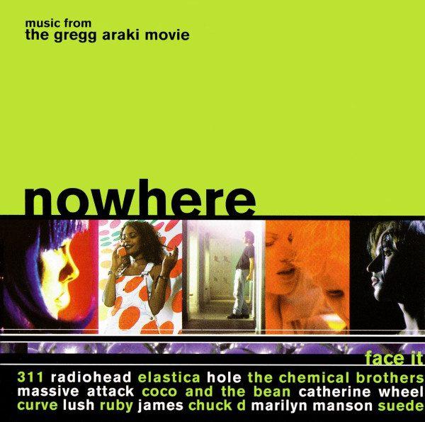 Music From The Gregg Araki Movie: Nowhere
