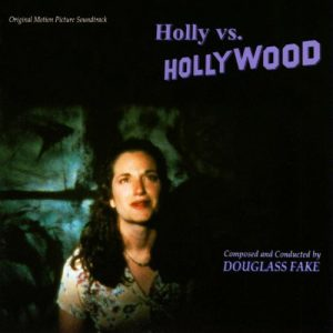 Holly vs. Hollywood original soundtrack