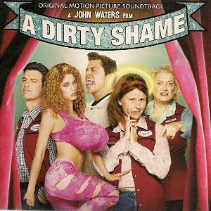 Dirty Shame original soundtrack