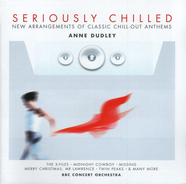 Seriously Chilled: Anne Dudley original soundtrack