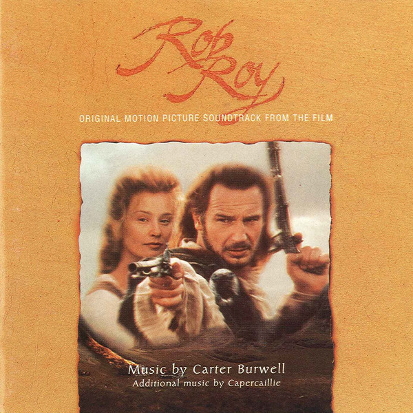 Rob Roy - Original Motion Picture Soundtrack From The Film