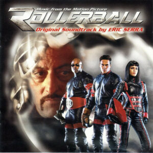 Rollerball (Original Soundtrack By Eric Serra)