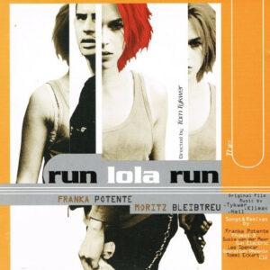 Run Lola Run - The Soundtrack