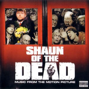 Shaun Of The Dead (Music From The Motion Picture)