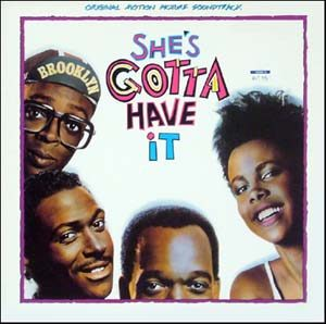 She's Gotta Have It (Original Motion Picture Soundtrack)
