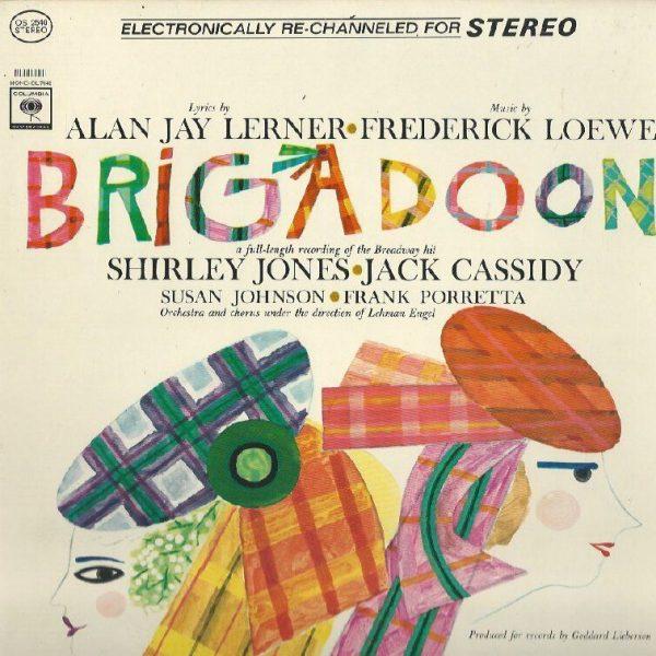 Shirley-Jones-Jack-Cassidy-Lerner-And-Loewes-Brigadoon-LP-NM-Canada-Columbia-191745844003
