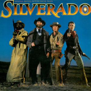 Silverado (Original Motion Picture Soundtrack)