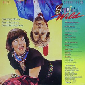 Something Wild - Music From The Motion Picture Soundtrack