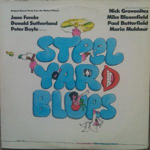 Steel Yard Blues: Original Sound Track From The Motion Picture