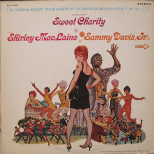 Sweet Charity (The Original Sound Track Album Of The Musical Motion Picture Of The '70's)