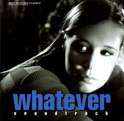 Whatever (Soundtrack) Whatever (Soundtrack)