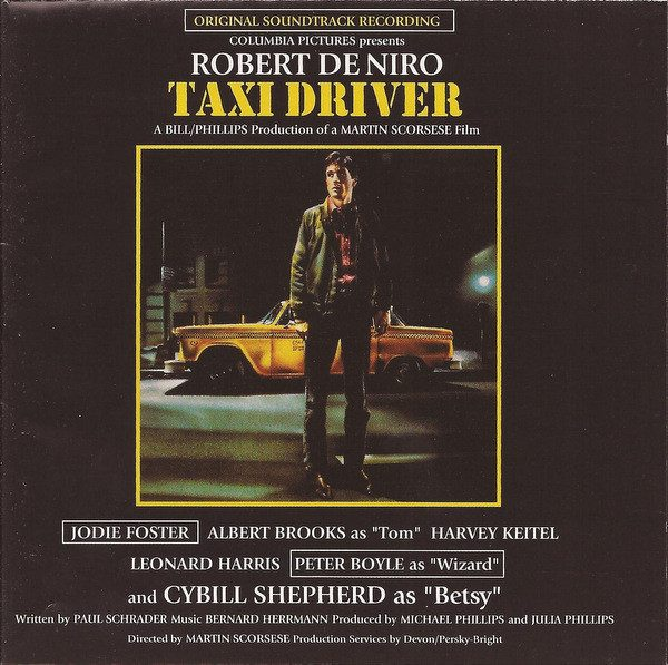 Taxi Driver (Original Soundtrack Recording) Label: Arista – 07822-19005-2 Format: CD, Album, Reissue, Remastered