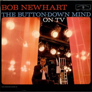Button-down Mind on tv: Bob Newhart original soundtrack