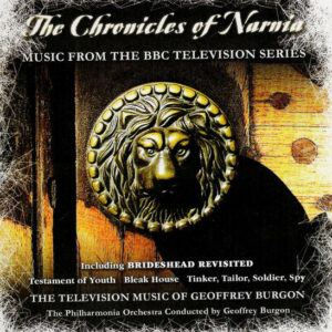 The Chronicles Of Narnia - Music From The BBC Television Series