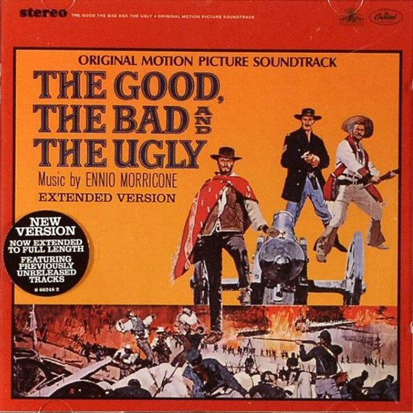 The Good, The Bad And The Ugly (Original Motion Picture Soundtrack)