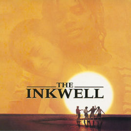 The Inkwell (Soundtrack)