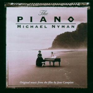 The Piano (Original Music From The Film By Jane Campion)