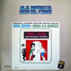 Tom Jones & Irma la Douce