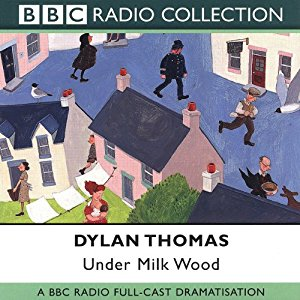 Under Milk Wood (Dramatised) Audiobook – Original recording