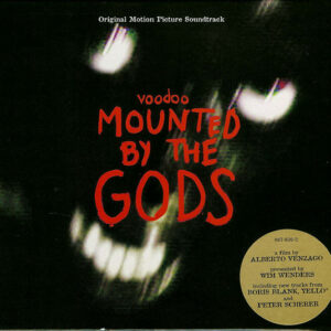 Voodoo - Mounted By The Gods - Original Motion Picture Soundtrack