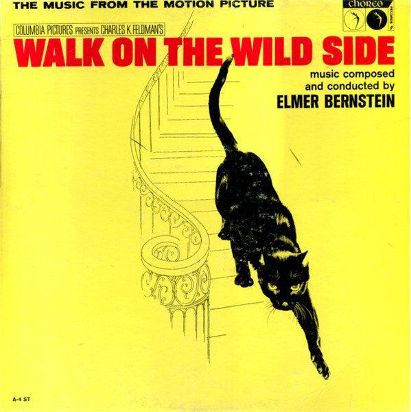 Walk On The Wild Side Walk On The Wild Side