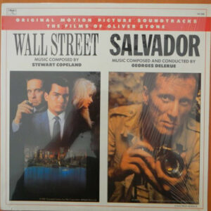 Wall Street / Salvador Original Motion Picture Soundtracks